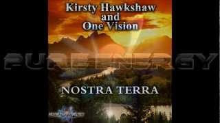Kirsty Hawkshaw and One Vision - Nostra Terra (Club Mix) FUTURE TRANCE Vol. 60 DREAM DANCE Vol. 65