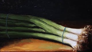 Green Onions time lapse oil painting demo