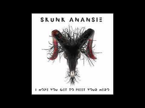 Skunk Anansie - I Hope You Get To Meet Your Hero (Daddy's Groove & Cryogenix Remix)