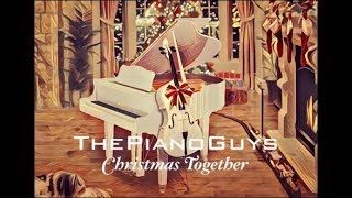 The Piano Guys Christmas Together