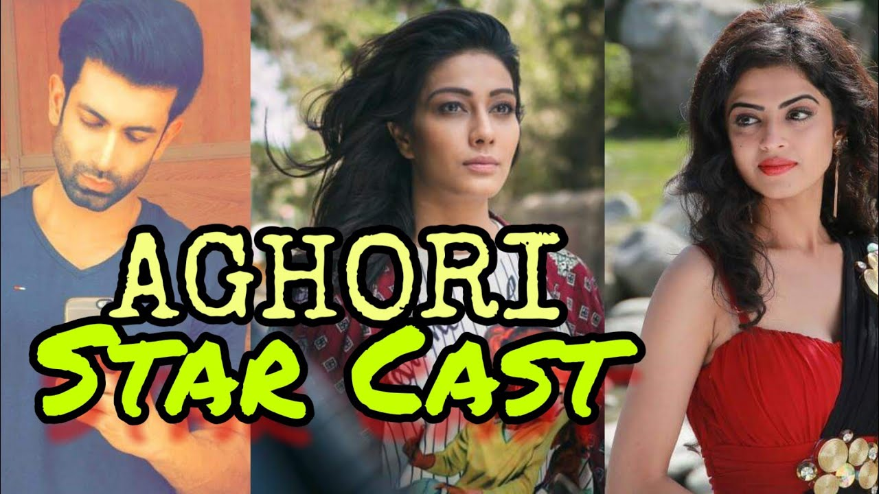 Zee TV's Aghori STAR CAST Real Names   Zee TV Latest Upcoming Shows 2019    Zee TV News 2019