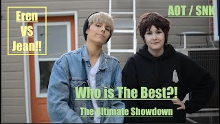 Attack On Titan Cosplay  { Eren VS Jean} Who is the Best!? - Part 1