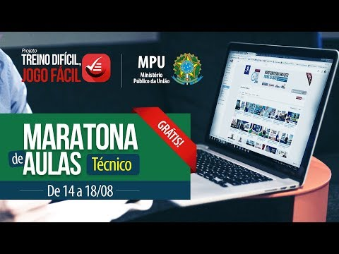 Maratona de Aulas - Técnico MPU | Direito Constitucional e Legislação Aplicada ao MPU e CNMP