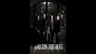 The Mason Brothers (Official Trailer #1)