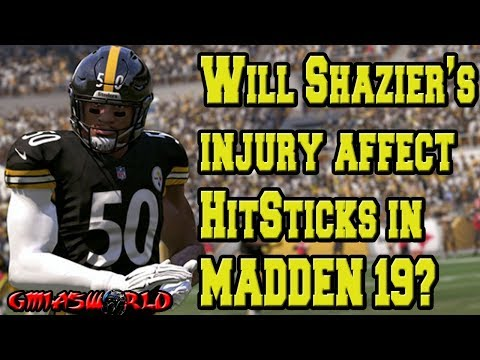 Will Ryan Shazier's Spinal Injury Affect Future BIG HITS(Hitstick) Mechanic in Madden 19?
