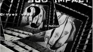 Sud Impact Feat Puls'Art - Croyez-Vous ?