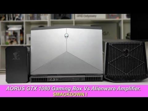 GTX 1080 EGPU Smackdown ! Aorus Gaming Box V Alienware AMP