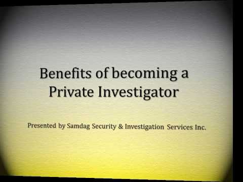 Benefits of becoming a Private Investigator