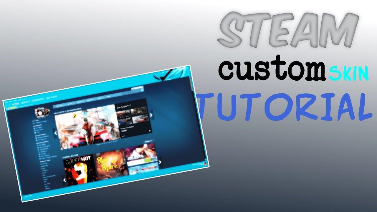 Steam skin: how to change background color   steam tutorials.