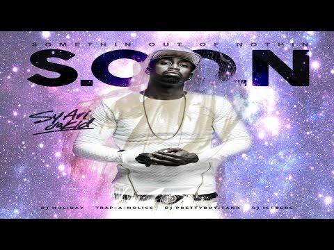 Sy Ari Da Kid - S.O.O.N. (Somethin Out Of Nothin) (Full Mixtape)