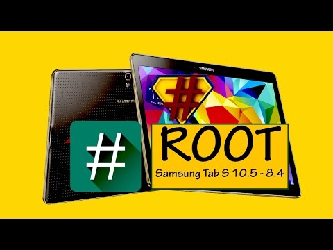 How To Root Samsung Galaxy Tab S 10.5 - 8.4 (5.0.2 Lollipop)