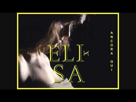 """Elisa - """"ANCORA QUI"""" (audio ufficiale) - dall'album """"L'ANIMA VOLA"""" - """"Django Unchained"""" OST"""