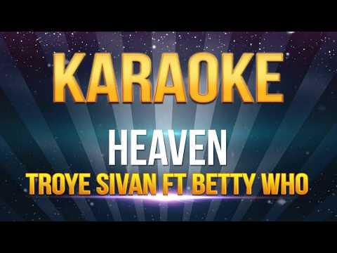 Troye Sivan ft Betty Who - Heaven KARAOKE
