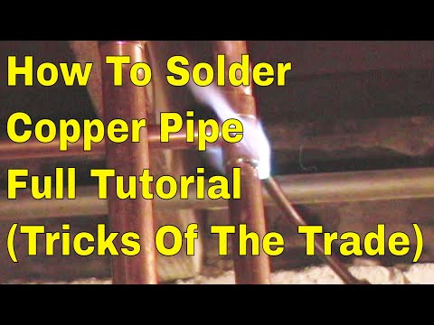 How To Solder Copper Plumbing Pipe  Full Tutorial Tricks Of The Trade 👍👍👍