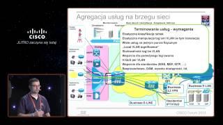 "Cisco Forum 2013: ""Techtorial - ASR9K i IOS-XR"" Adam Śniegórski (Cisco Systems)"