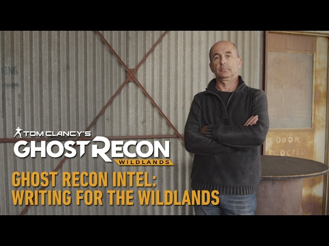 Tom Clancy's Ghost Recon Wildlands: Writing for the Wildlands