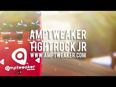 Amptweaker: TightRock Jr™