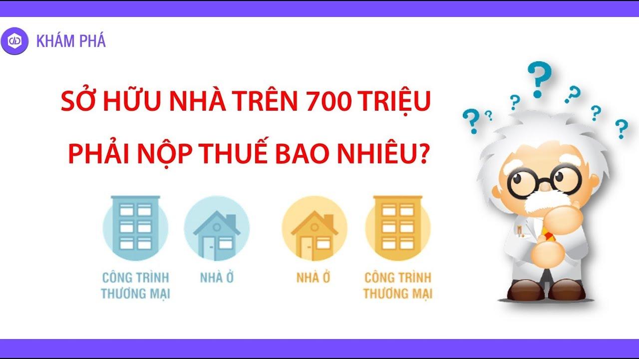 Nhà trên 700 triệu phải nộp thuế bao nhiêu?  Phải tính như thế này mới là đúng này - YouTube