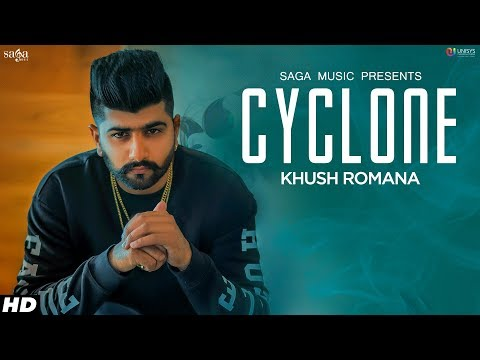 Cyclone (Full Song) - Khush Romana | Ikwinder Singh | Latest Punjabi Songs 2019 | Saga Music