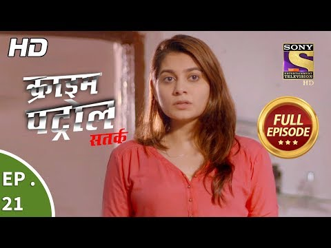Crime Patrol Satark Season 2 - Ep 21 - Full Episode - 12th August, 2019