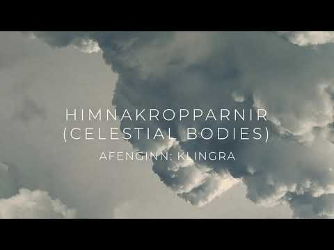 Afenginn: Himnakropparnir (Celestial Bodies) // single from the album Klingra out Oct 11th 2019 Mp3