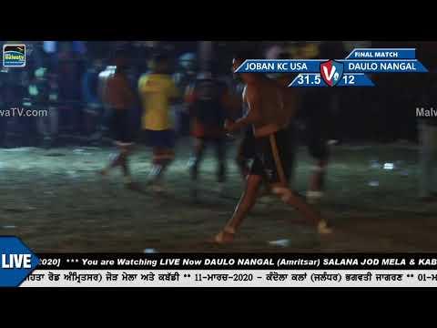 FINAL || DAULO NANGAL v/s JOBAN KABADDI CLUB USA || Daulo Nangal (Amritsar) Kabaddi Cup 2020