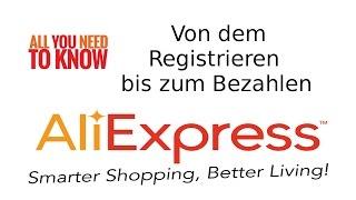 [001] Von der Registrierung bis zum Bezahlen AliEx...