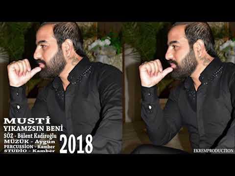 Musti 2018 / Yikamazsin Beni ( DAMAR ) ***YENI***
