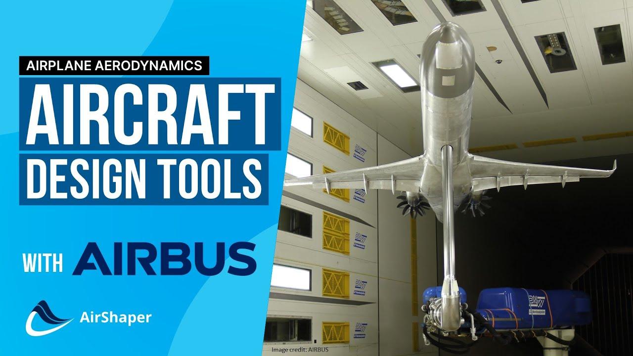 AIRBUS Talks - Aircraft Design Tools