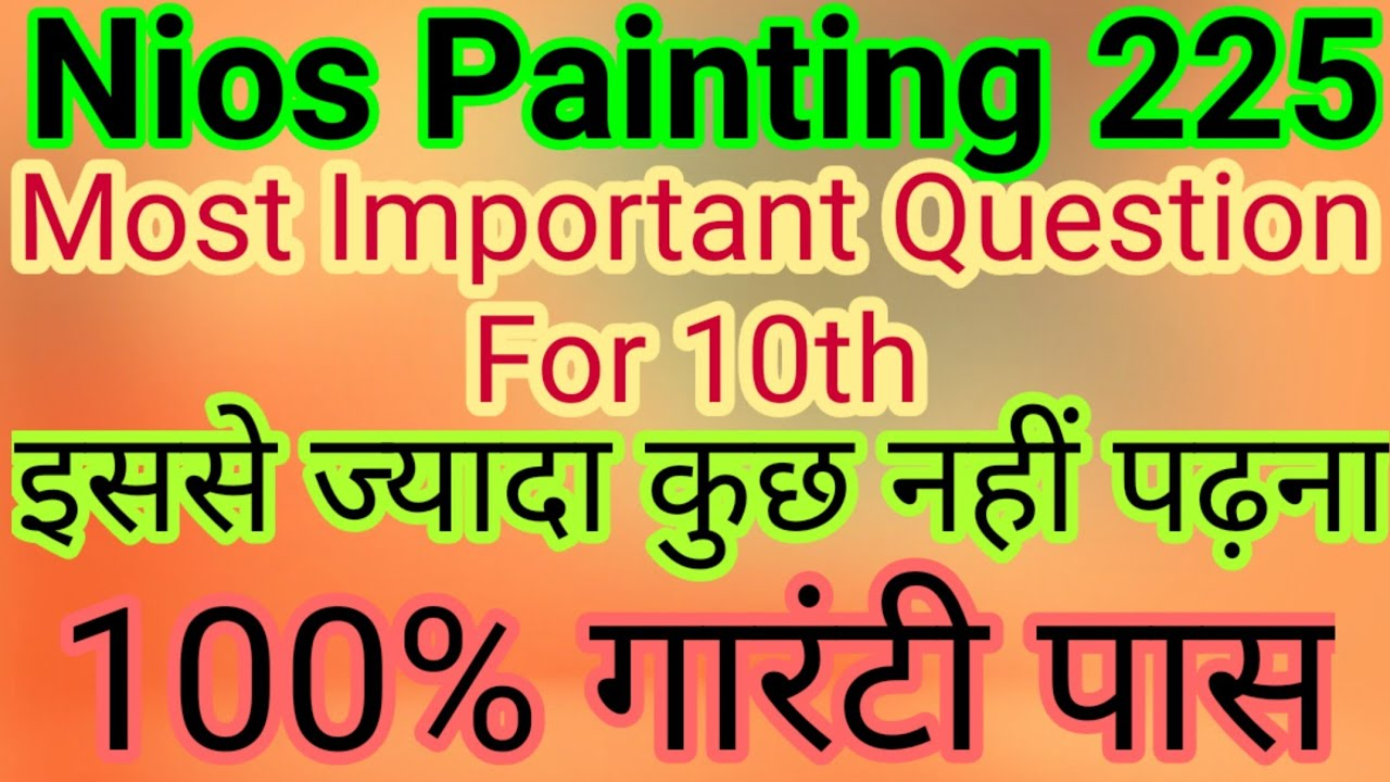 Nios Painting 225 Most Important Question And Notes With Free PDF In English