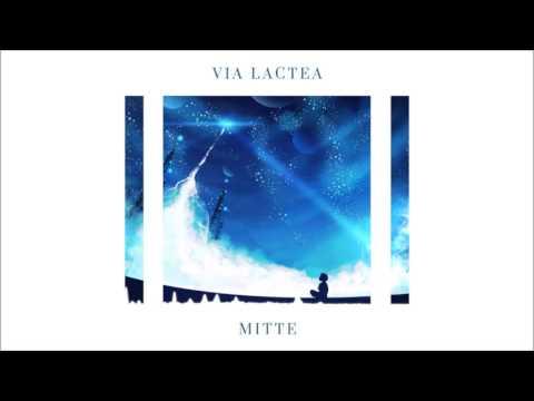 Mitte - Via Lactea