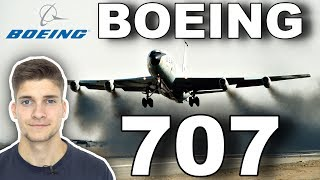 Die BOEING 707! AeroNewsGermany