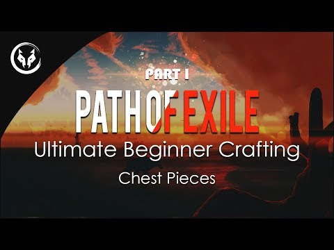 Path Of Exile's Ultimate Beginner's Crafting Guide - Crafting Gear For Beginners #1/10 Chest Pieces