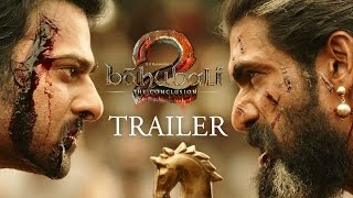 Baahubali 2 - The Conclusion | Official Trailer (Hindi)