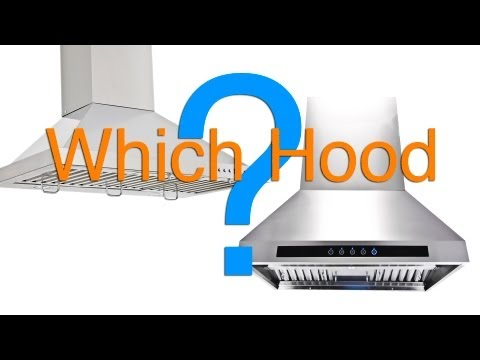 How to Choose The Right Range Hood - Which Range Hood Do I Need