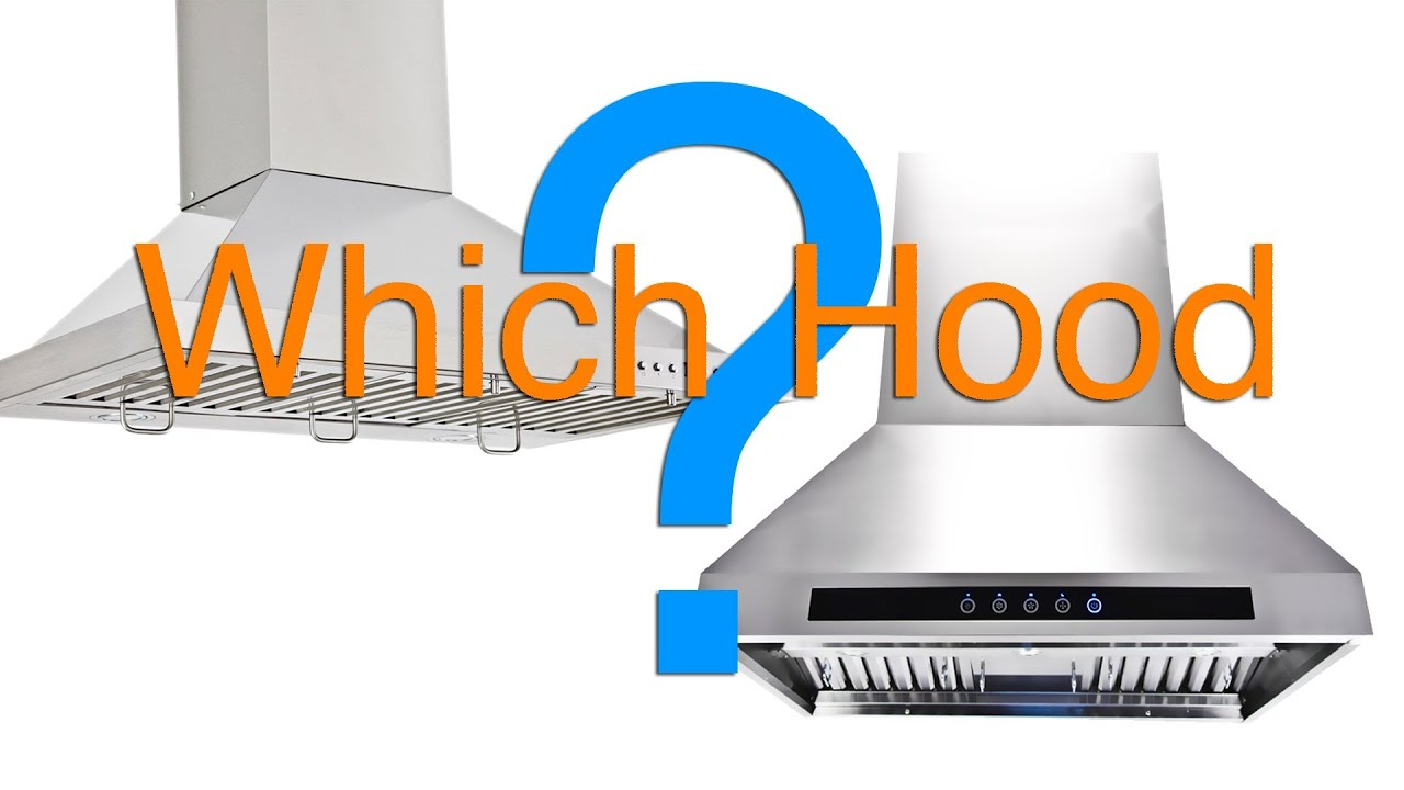 How To Choose The Right Range Hood Which Do I Need Wiring A 45 Amp Cooker Switch Youtube