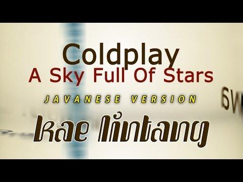 A Sky Full Of Stars - Javanese Version (Kae Lintang)