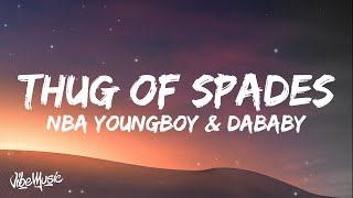 Play Thug Of Spades (feat. DaBaby)
