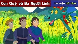 Con Quỷ và Ba Người Lính | Chuyen Co Tich || Truyện Cổ Tích Việt Nam Hay Nhất
