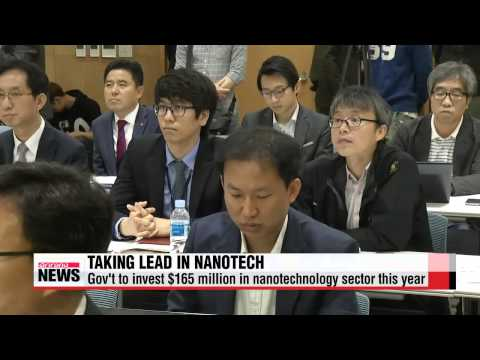 Korean gov′t to invest $165 million on nanotechnology sector this year   정부, 올해