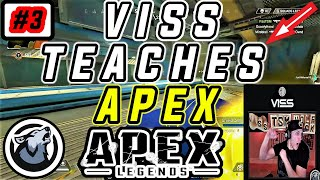 #3 APEX LEARN AND IMPROVE!  VISS TEACHES APEX WALK-THROUGH APEX LEGENDS SEASON 3