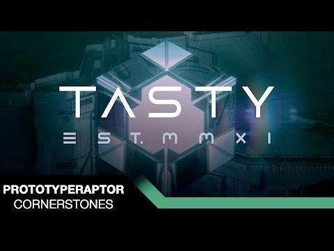 PrototypeRaptor - Cornerstones [Tasty Release]