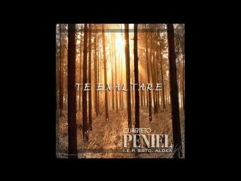 Cuarteto Peniel - Te Exaltare (CD Completo) // IEP Sargento Aldea