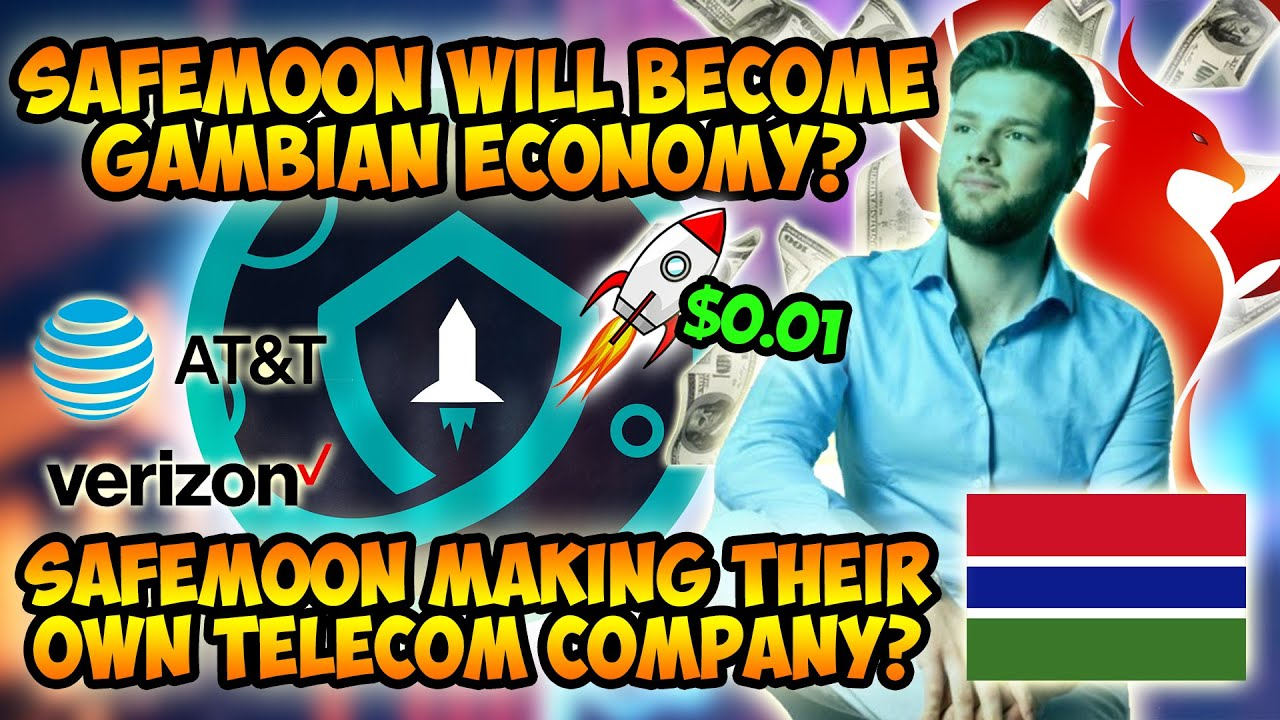 SAFEMOON WILL BECOME THE BACKBONE OF THE GAMBIAN ECONOMY? SAFEMOON MAKING THEIR OWN TELECOM COMPANY?