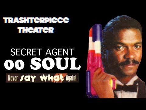 """""""Secret Agent 00 Soul"""" (1990) - Trashterpiece Theater Episode 1"""