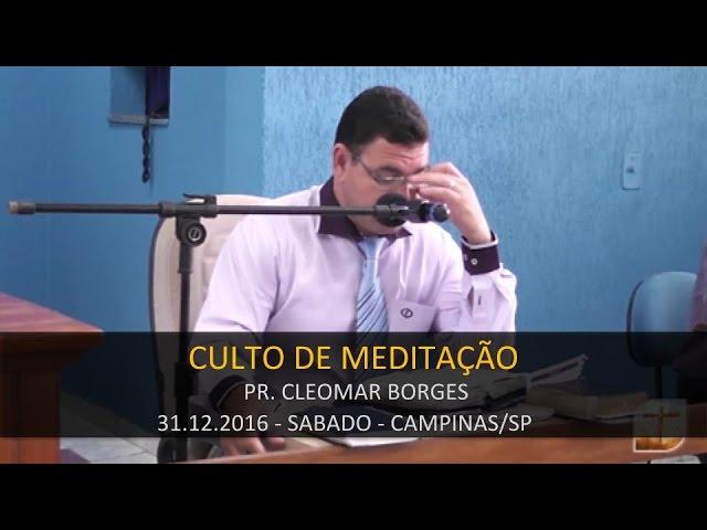 31.12.2016 - Culto de Meditação   Tabernáculo da Fé Campinas/SP