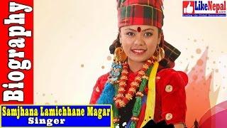 Samjhana Lamichhane Magar - Nepali Singer Biography Video, Songs