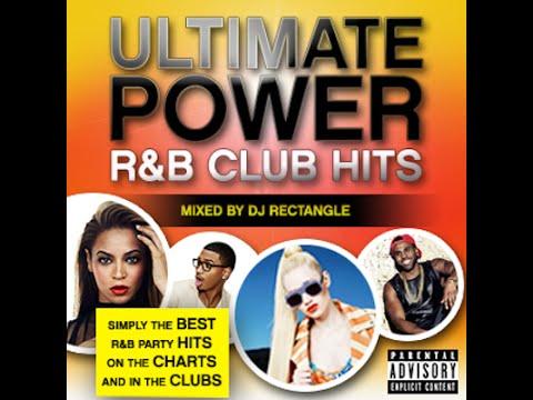 DJ Rectangle - Ultimate Power R&B Club Hits [Full Mixtape]
