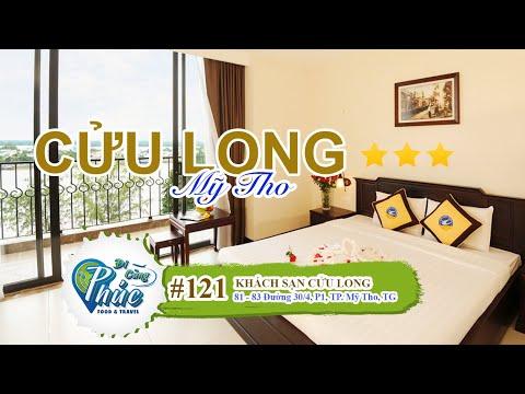 #121 Cửu Long Hotel - Một khách sạn có view đẹp nhất & nằm ngay trung tâm TP. Mỹ Tho | Tiền Giang