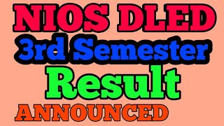 NIOS DECLARED DLED 3rd Semester Result